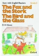 Start with English Readers 3 Fox and Stork / Bird and Glass (Howe, D. H. - Border, R. - Hopkins, F.)