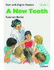 Start with English Readers 1 New Tooth (Howe, D. H. - Border, R. - Hopkins, F.)
