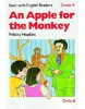 Start with English Readers 4 Apple for Monkey (Howe, D. H. - Border, R. - Hopkins, F.)