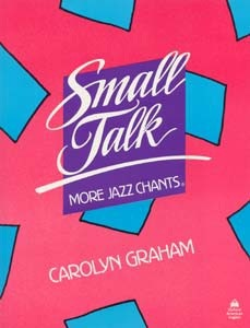 Small Talk: More Jazz Chants Student's Book (Graham, C.)