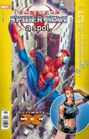 Ultimate Spider man a spol. 5 (Brian Michael Bendis)