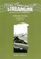 New American Streamline Connections Workbook A (Hartley, B. - Viney, P.)