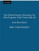 Oxford Picture Dictionary for Kids Wall Charts (Keyes, J. R.)