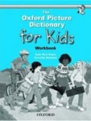 Oxford Picture Dictionary for Kids Workbook (Keyes, J. R.)
