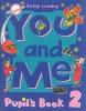 You and Me 2 Pupil's Book (Lawday, C.)