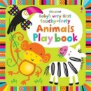 Baby's Very First Touchy-feely Animals Play Book (Watt, F.)