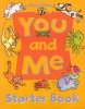 You and Me Starter Book (Gika, S.)