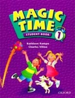 Magic Time 1 Student's Book (Kampa, K. - Vilina, C.)