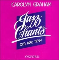 Jazz Chants Old and New CD /1/ (Graham, C.)