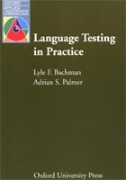 Oxford Applied Linguistics - Language Testing in Practice (Bachman, L. F. - Palmer, A. S.)
