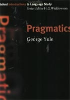 Oxford Introduction to Language Study - Pragmatics (Yule, G.)