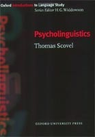 Oxford Introduction to Language Study - Psycholinguistics (Scovel, T.)