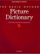 Basic Oxford Picture Dictionary Teacher's Book (Adelson-Goldstein, J. - Shapiro, N.)