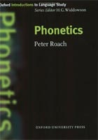 Oxford Introduction to Language Study - Phonetics (Roach, P. - Widdowson, H. G.)