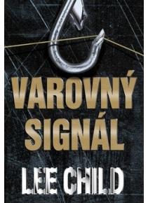 Varovný signál (Lee Child)
