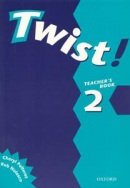 Twist! 2 Teacher's Book (Nolasco, R.)