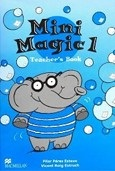 Mini Magic 1 Teacher's Book (Esteve, P. P. - Estruch, V. R.)