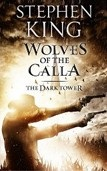 Dark Tower V: Wolves of the Calla (King, S.)