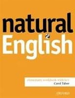 Natural English Elementary Workbook with Key (Gairns, R. - Redman, S.)