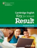Cambridge English Key for Schools Result Student's Book (Quintana, J.)