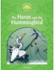 Classic Tales New Edition 3 Heron and Hummingbird (Arengo, S. - Bladon, R.)