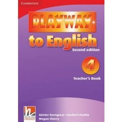Playway to English, 2nd Edition 4 Teacher's Book (Gerngross, G. - Puchta, H.)