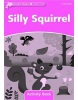 Dolphin Starter Silly Squirrel Activity Book (Wright, C.)