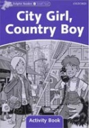 Dolphin 4 City Girl, Country Boy Activity Book (Wright, C.)