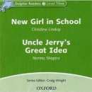 Dolphin 3 CD New Girl in School & Uncle Jerry's Great Idea (Wright, C.)