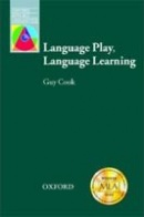 Oxford Applied Linguistics - Language Play, Language Learning (Cook, G.)
