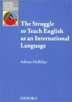 Oxford Applied Linguistics - Struggle to Teach English as an International Language (Holliday, A.)