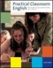 Practical Classroom English + CD (Hughes, G. S. - Moate, J. - Raatikainen, T.)