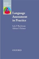 OAL Language Assessment in Practice (Bachman, L. - Palmer, A.)