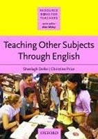 Resource Books for Teachers - Teaching Other Subjects through English (Deller, S. - Price, C.)