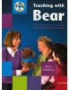 Teaching with Bear (without Puppet) (Slattery, M.)