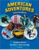American Adventures Intermediate Student Book (Gammidge, M. - Wetz, B.)