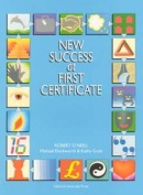 New Success at First Certificate Student's Book (O´Neill, R. - Duckworth, M. - Gude, K.)