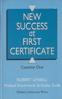 New Success at First Certificate Cassette /2/ (O´Neill, R. - Duckworth, M. - Gude, K.)