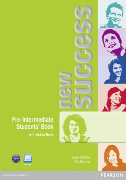 New Success Pre-intermediate Student's Book with ActiveBook (Hastings B., McKinlay S., Moran P., Foody L., White L.)