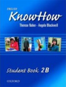 English KnowHow 2 Student's Book B (Blackwell, A. - Naber, F.)