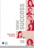 New Success Intermediate Workbook with Audio CD (Hastings B., McKinlay S., Moran P., Foody L., White L.)