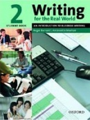 Writing for Real World 2 Student's Book (Barnard, R. - Zemach, D. E. - Meehan, A.)