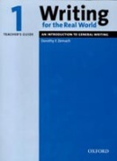 Writing for Real World 1 Teacher's Guide (Barnard, R. - Zemach, D. E. - Meehan, A.)