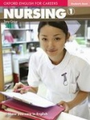 Oxford English for Careers Nursing 1 Student's Book (Grice, T.)