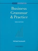 Business Grammar & Practice (Duckworth, M.)