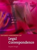 Oxford Handbook of Legal Correspondence Student's Book (Haigh, R.)