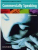 Commercially Speaking Student's Book (Irvine, M. - Cadman, M.)