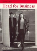 Head for Business Intermediate Workbook (Naunton, J. - Tulip, M.)
