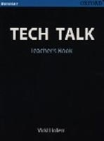 Tech Talk Elementary Teacher's Book (Hollett, V.)