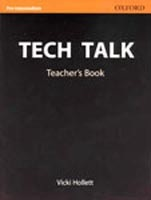 Tech Talk Pre-Intermediate Teacher's Book (Hollett, V. - Sydes, J.)